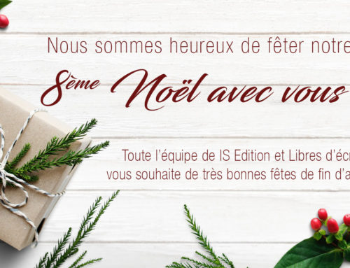 IS Edition et Libres d'écrire vous souhaitent de très bonnes fêtes !