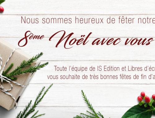 IS Edition et Libres d'écrire vous souhaitent de très bonnes fêtes !