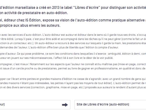 Libres d'écrire et IS Edition mentionnés dans le dossier sur l'auto-édition de l'Agence Régionale du Livre