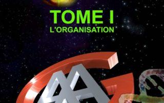 "Page de couverture ""Il sera... Tome 1 : L'Organisation"""