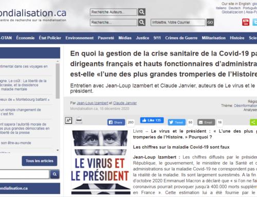 Interview très complète de Jean-Loup Izambert et Claude Janvier («Le virus et le Président») sur le site Mondialisation.ca !
