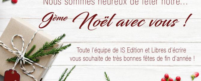 Bonnes fêtes avec IS Edition et Libres d'écrire