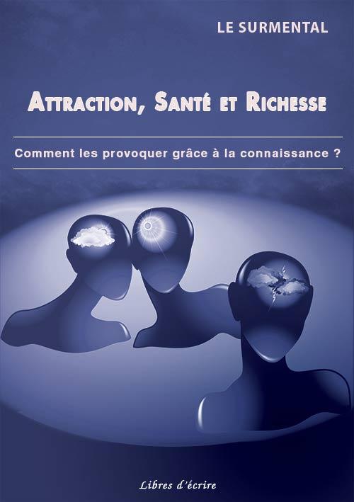 Attraction Santé et Richesse