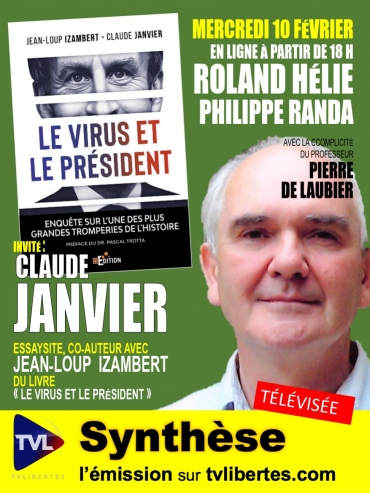 """Claude Janvier (""""Le virus et le Président"""") dans l'émission """"Synthèse"""" de TV Libertés"""