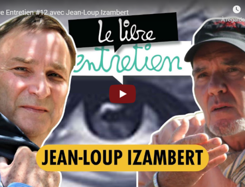 Entretien avec Jean-Loup Izambert («Le virus et le Président») sur la chaîne «Libre Penseur» de Salim Laïbi