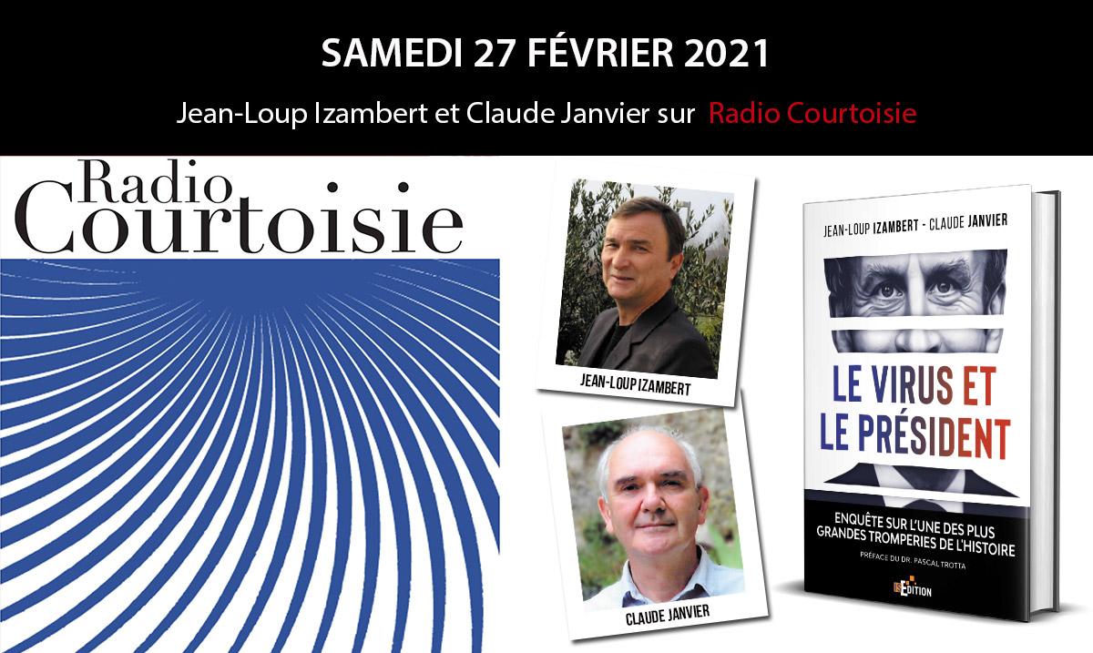 """Jean-Loup Izambert et Claude Janvier (""""Le virus et le Président"""") sur Radio Courtoisie"""