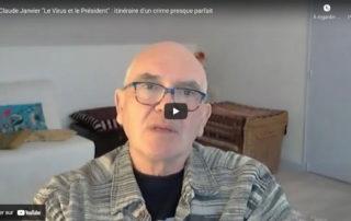 """Retour sur l'interview vidéo de Claude Janvier, co-auteur avec Jean-Loup Izambert du livre """"Le virus et le Président"""", sur France Liberté TV."""