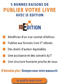 Publiez votre livre avec IS Edition