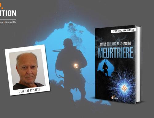 Sortie de «J'avais seize ans, et j'étais une meurtrière», un roman sans temps mort de Jean-Luc ESPINASSE !