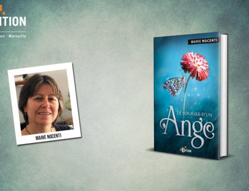 Parution de «Le sourire d'un ange» de Marie NOCENTI, un nouveau roman poignant !