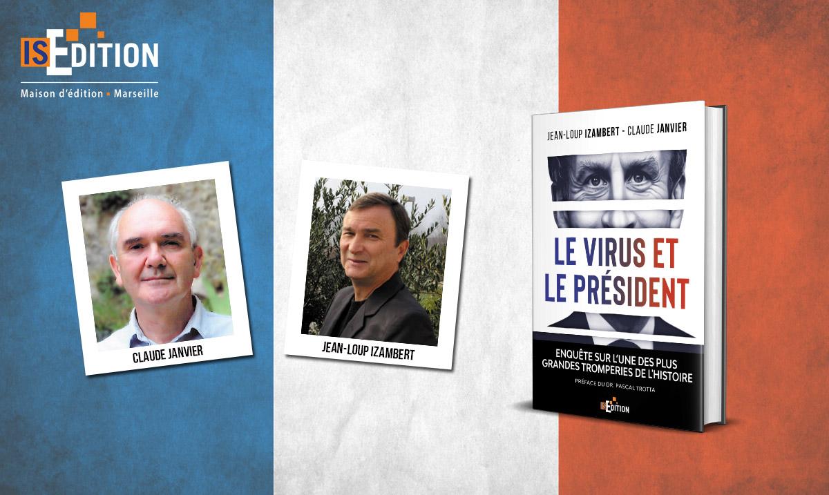 """""""Le virus et le Président"""" de Jean-Loup IZAMBERT et Claude JANVIER"""