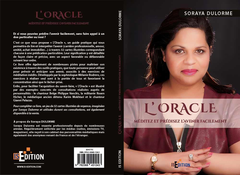 Sortie De L Oracle Un Guide Complet De Voyance Et De Meditation Ecrit Par La Celebre Soraya Dulorme Is Edition