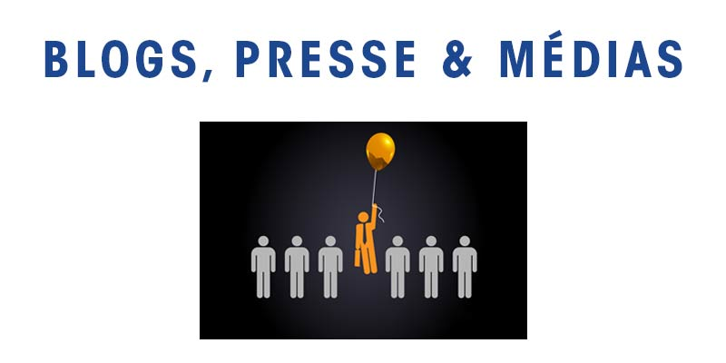 Blogs, Presse et Medias