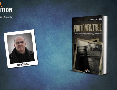 Parution de «Photomontage» (Jean-Louis BEC), un recueil de nouvelles angoissantes !