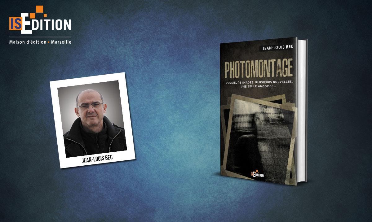 """""""Photomontage"""" de Jean-Louis BEC"""