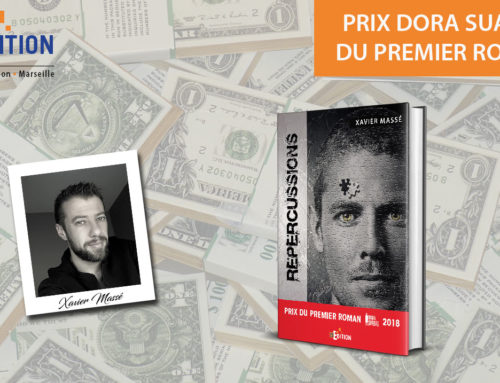 Xavier MASSÉ remporte le Prix Dora-Suarez 2018 du Premier Roman avec son thriller «Répercussions» !