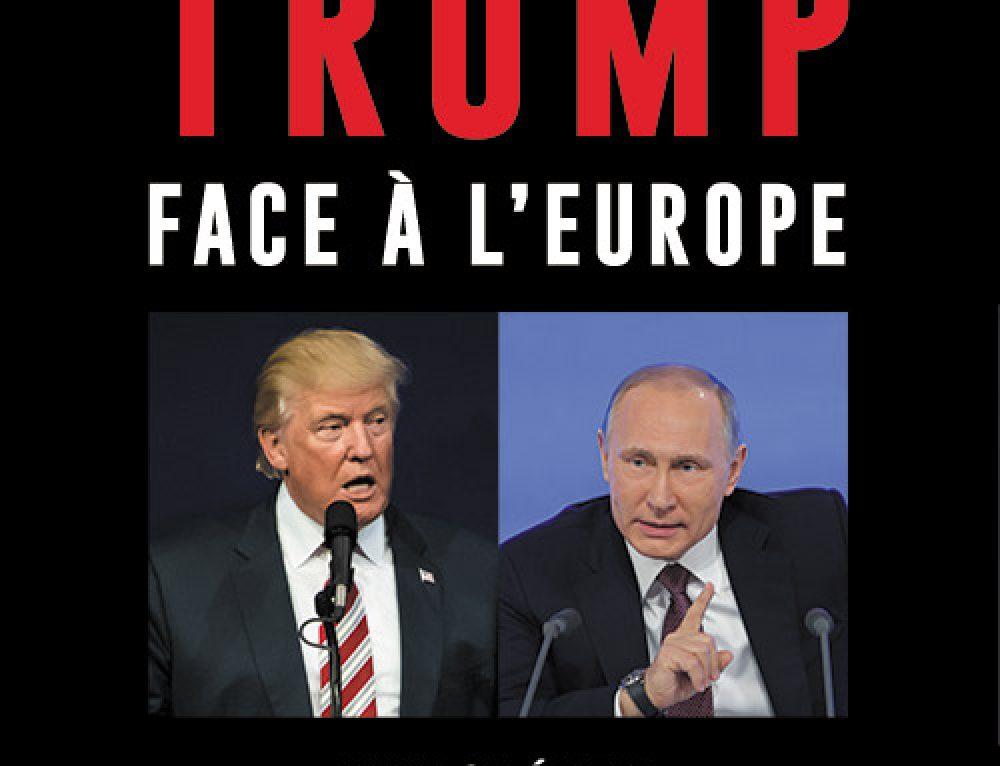 [VIDEO] Découvrez l'interview de Jean-Loup IZAMBERT («Trump face à l'Europe») réalisée par Inform'Action